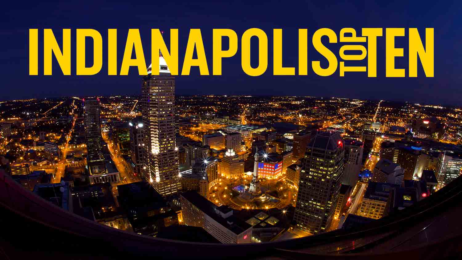 Indianapolis Top Ten List of Top Ten Lists