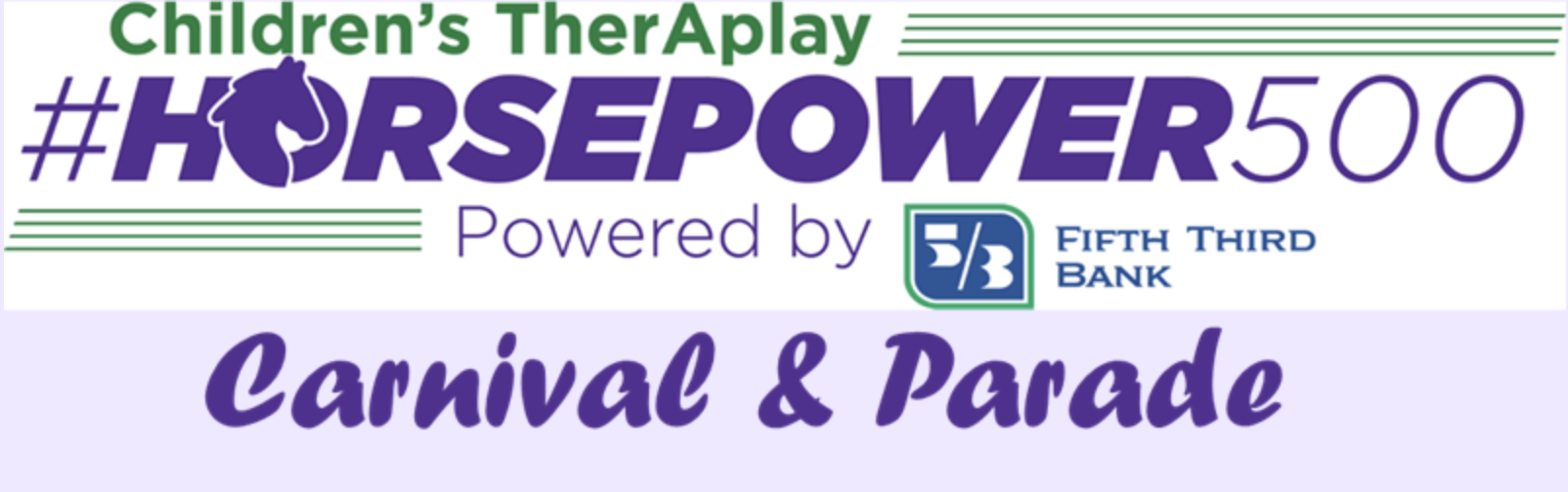 Children's TherAplay Horsepower500 Carnival & Parade
