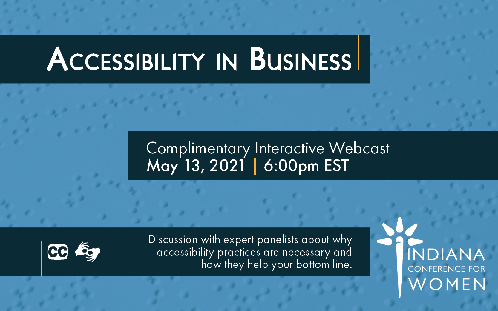 Accessibility in Business – Indiana Conference for Women Interactive Webcast