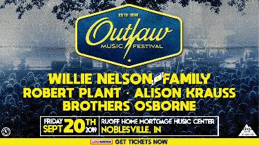 Outlaw Music Festival ft. Willie Nelson & Family, Robert Plant, Alison Krauss, and Brothers Osborne