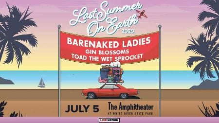 Barenaked Ladies - Last Summer on Earth with Gin Blossoms and Toad the Wet Sprocket