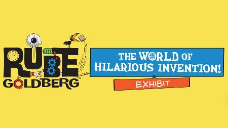 Rube Goldberg - The World of Hilarious Invention!