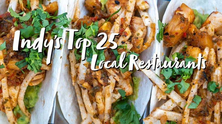 Top 25 Local Restaurants