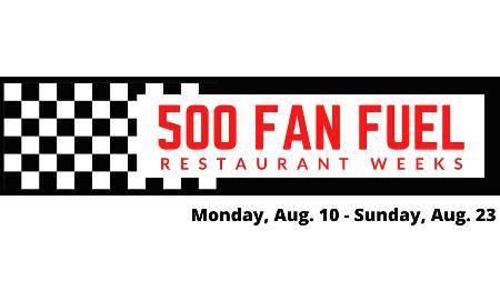 500 Fan Fuel Restaurant Weeks